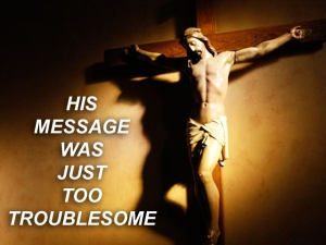 X HIS MESSAGE TOO TROUBLESOME