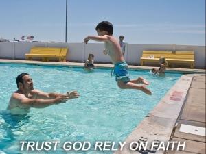 X TRUST GOD RELY ON FAITH