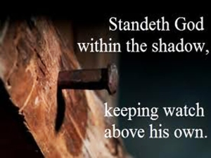 X STANDETH GOD WITHIN THE SHADOW