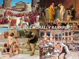 X EMPIRE WAS MORALLY BANKRUPT
