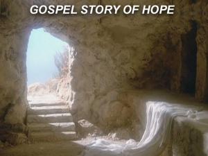X GOSPEL STORY OF HOPE