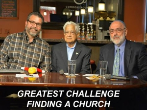 X GREATEST CHALLENGE FINDING A CHURCH