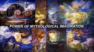X POWER OF MYTHOLOGICAL IMAGINATION